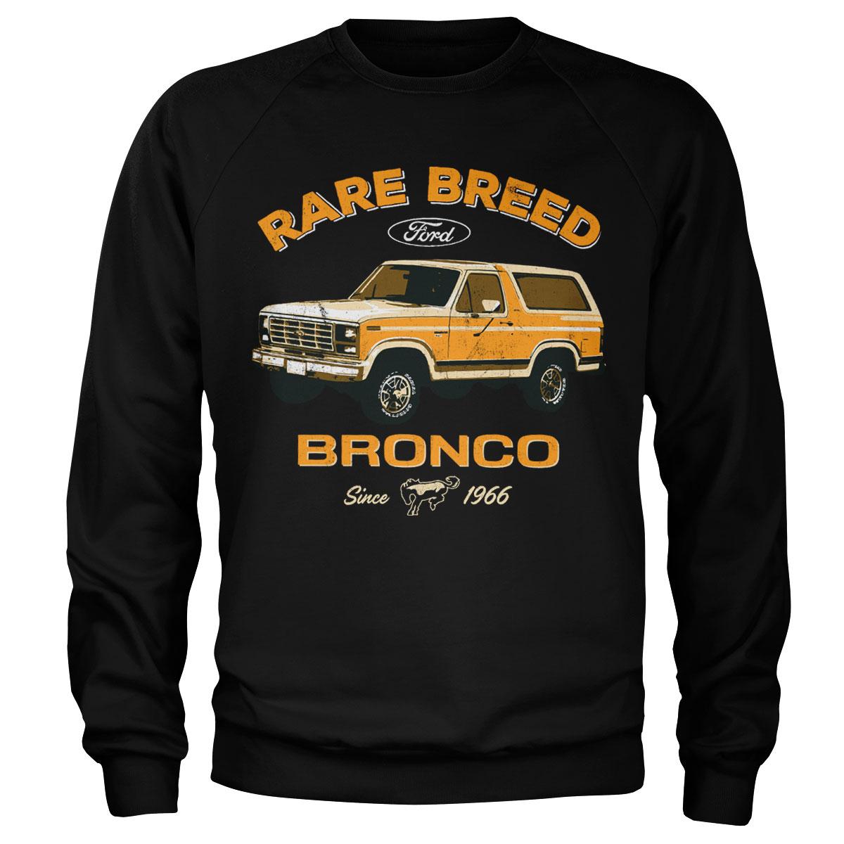 Ford Bronco - Rare Breed Sweatshirt